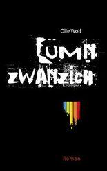 Fümnzwanzich: Roman