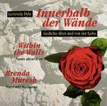 Innerhalb der Wände /Within the Walls /Brenda Muresh