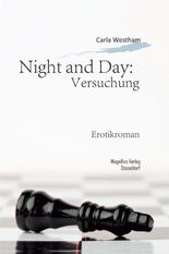 Night and Day: Versuchung