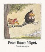 Peter Bauer Vögel.