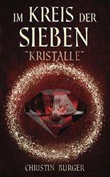 Im Kreis der Sieben - Kristalle