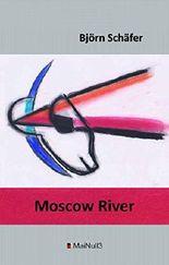 Moscow River: eine Verserzählung