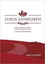 Luxus Landleben