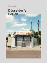 Düsseldorfer Perlen: Fotografische Ansichten von Markus Luigs