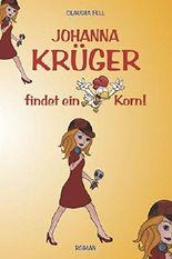 Johanna Krüger findet ein Korn!