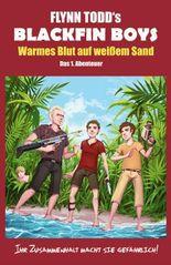 Blackfin Boys - Warmes Blut auf weißem Sand
