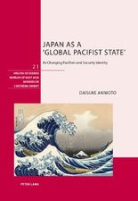 Japan as a ';Global Pacifist State'