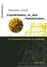 Expeditionen in den Nanokosmos
