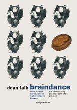 Braindance oder Warum Schimpansen nicht steppen können