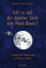 Gibt es auf der dunklen Seite vom Mond Aliens?