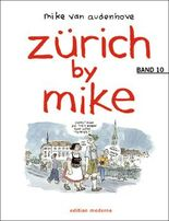 Zürich by Mike / Zürich by Mike 10