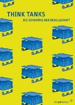 Think Tanks: DieBeratungderGesellschaft