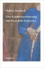 Eine Kindheitserinnerung von Piero della Francesca