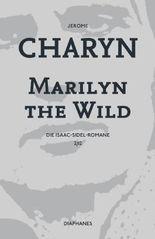 Marilyn the Wild