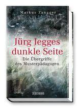 Jürg Jegges dunkle Seite