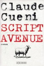 Script Avenue: Autobiografischer Roman