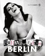 Born wild in Berlin