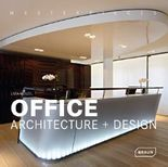 Masterpieces: Office Architecture + Design