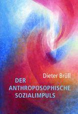 Der anthroposophische Sozialimpuls