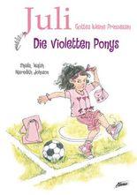 Juli – Die violetten Ponys
