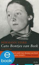 Cato Bontjes van Beek: Ein Porträt