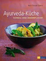 Ayurveda-Küche: schnell und unkompliziert