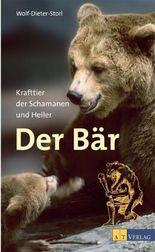 Der Bär: Krafttier der Schamanen und Heiler