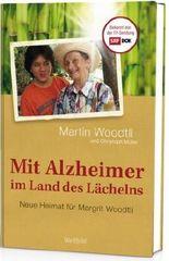 Mit Alzheimer im Land des Lächelns:
