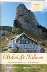 Alpbeizli-Führer Rheintal / Fürstentum Liechtenstein