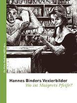 Hannes Binders Vexierbilder