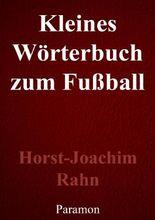 Kleines Wörterbuch zum Fußball