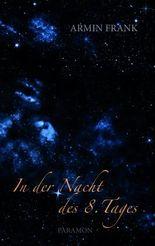 In der Nacht des 8. Tages