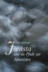 Jocasta und die Pfade zur Apocalypse