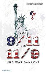 Von 9/11 bis 11/9 und was danach?: Die Pastmoderne und die Ereignisse mit Sprengkraft zwischen ,New World Order' und ,New Global Age'?