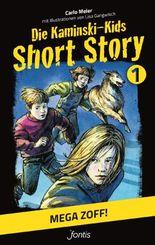 Die Kaminski-Kids: Short Story 1. Mega Zoff!