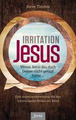 Irritation Jesus
