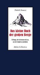 Das kleine Buch der großen Berge