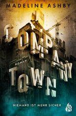 Company Town - Niemand ist mehr sicher