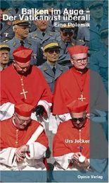 Balken im Auge - Der Vatikan ist überall