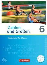 Zahlen und Größen - Nordrhein-Westfalen Kernlehrpläne - Ausgabe 2013 / 6. Schuljahr - Schülerbuch