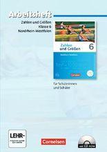 Zahlen und Größen - Nordrhein-Westfalen Kernlehrpläne - Ausgabe 2013 / 6. Schuljahr - Arbeitsheft mit eingelegten Lösungen mit CD-ROM