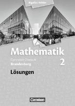 Bigalke/Köhler: Mathematik Sekundarstufe II - Brandenburg - Neubearbeitung / Band 2 - Lösungen zum Schülerbuch
