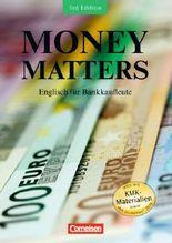 Money Matters - New Edition. Englisch für Bankkaufleute / B1-Mitte B2 - Schülerbuch
