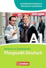 Pluspunkt Deutsch - Neue Ausgabe / A1: Gesamtband - Vokabeltaschenbuch