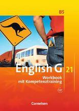 English G 21 - Ausgabe B / Band 5: 9. Schuljahr - Workbook mit CD-Extra (CD-ROM und CD auf einem Datenträger)