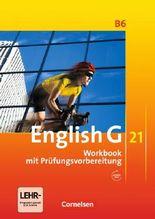 English G 21 - Ausgabe B / Band 6: 10. Schuljahr - Workbook mit CD-Extra (CD-ROM und CD auf einem Datenträger)
