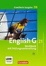 English G 21 - Erweiterte Ausgabe D / Band 6: 10. Schuljahr - Workbook mit CD-Extra (CD-ROM und CD auf einem Datenträger)