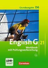 English G 21 - Grundausgabe D / Band 6: 10. Schuljahr - Workbook mit CD-Extra (CD-ROM und CD auf einem Datenträger)