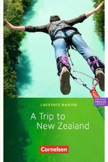 Cornelsen English Library - Fiction / 6. Schuljahr, Stufe 2 - A Trip to New Zealand