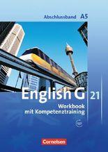 English G 21 - Ausgabe A / Abschlussband 5: 9. Schuljahr - 5-jährige Sekundarstufe I - Workbook mit CD-Extra (CD-ROM und CD auf einem Datenträger)